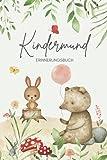 Kindermund Erinnerungsbuch Baby: Wortschatzsammler für Kindersprüche und Kinderzitate zum Ausfüllen als Geschenk für werdende Mütter und Väter zur Geburt, zur Babyparty und zum Geburtstag