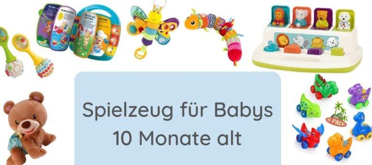 Spielsachen für 10 Monate altes Baby
