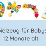 Das beste Spielzeug für 12 Monate altes baby